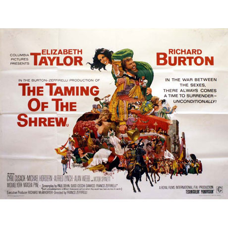 "who gets tamed in shakespeare s shrew oregon artswatch a poster for franco zeffirelli s 1967 film version showed richard burton carting a busty smiling elizabeth taylor over his shoulder the caption ""in"